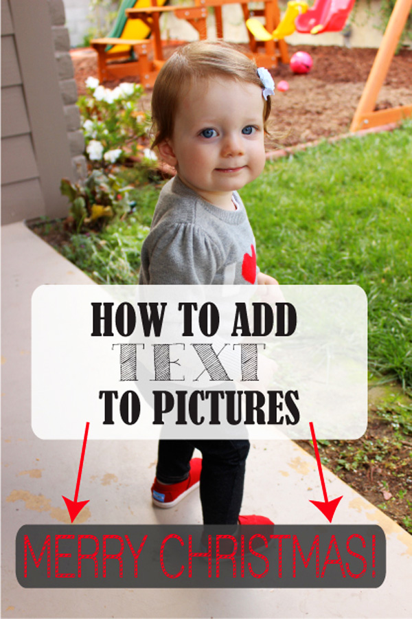 How to Add Text to Pictures