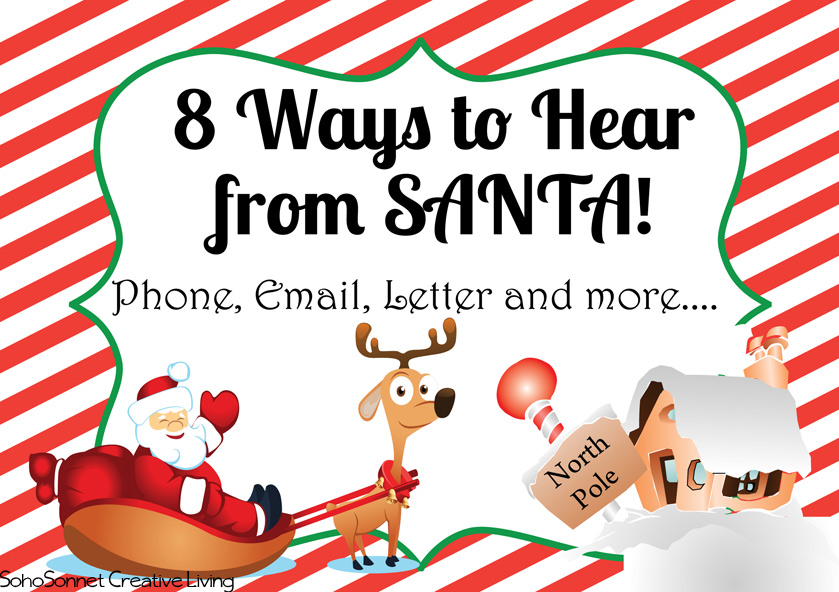8 Ways to Hear from Santa