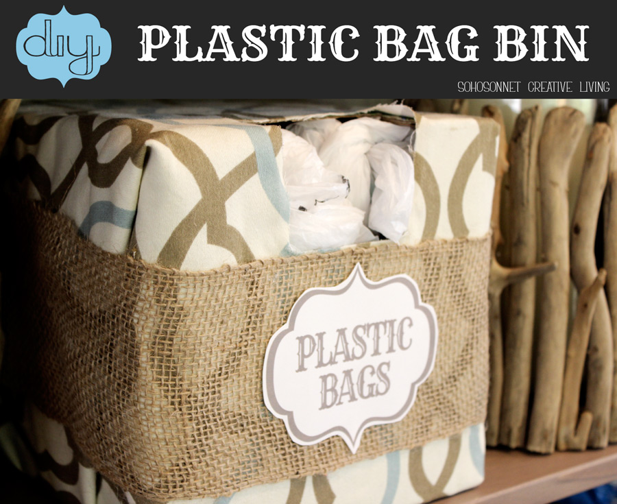 DIY Plastic Grocery Bag Storage Bin   Free Printable - SohoSonnet ...