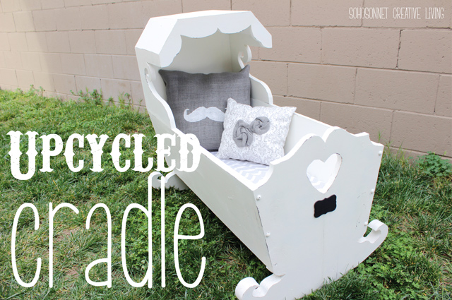Upcycled Cradle – From Thrift Store To Craigslist