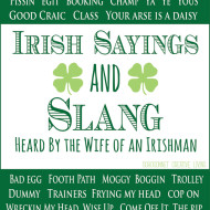 REAL Irish Sayings {From the Wife of an Irishman}