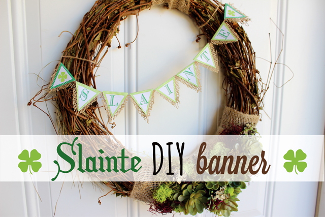 Slainte DIY Irish Printable Banner Burlap