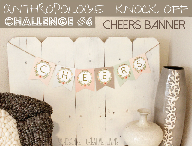 DIY Banner Letters Printable Anthropologie Knock Off - SohoSonnet Creative Living
