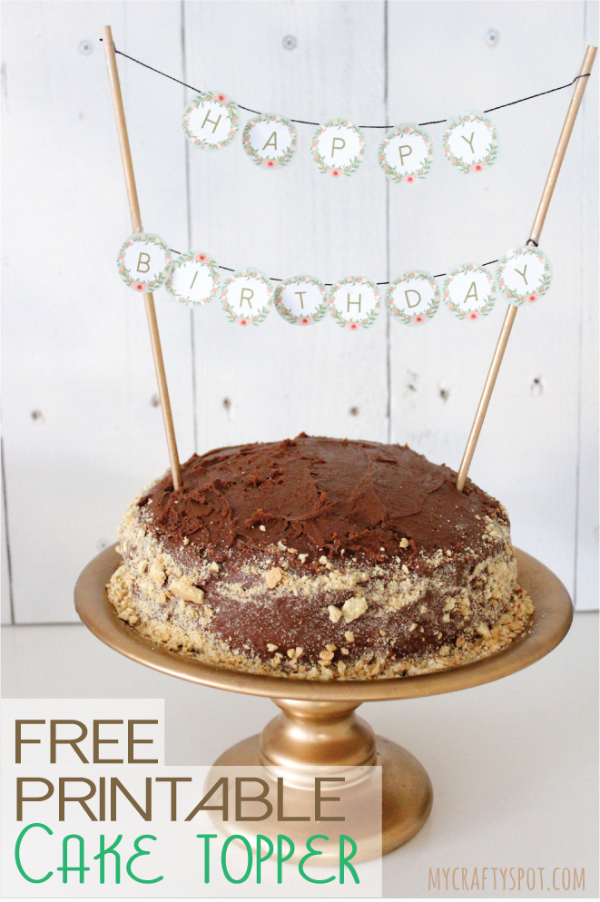 Free Printable Cake Topper My Crafty Spot 1