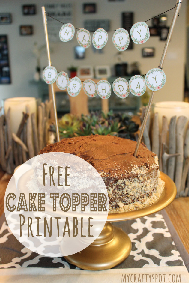 Free-Printable-Cake-Topper--My-Crafty-Spot-1