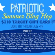 Patriotic Summer Blog Hop and $310 Giveaway!