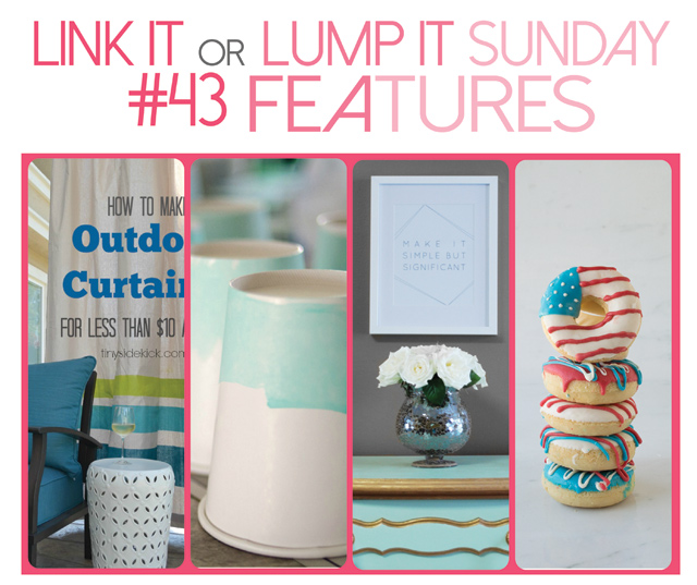 Link It Or Lump It Sunday Link Party #43